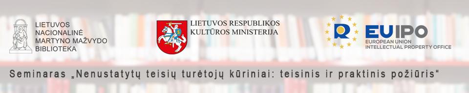 """Seminaras """"Nenustatytų teisių turėtojų kūriniai: teisinis ir praktinis požiūris"""""""